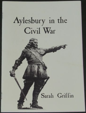 Aylesbury in the Civil War, by Sarah Griffin